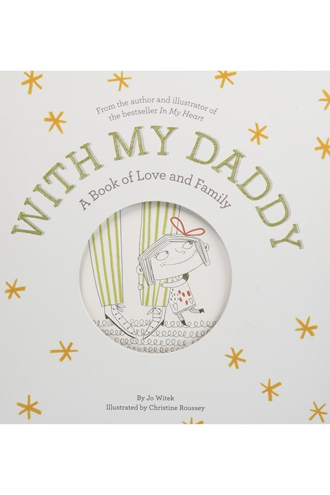 With My Daddy: A Book Of Love And Family -