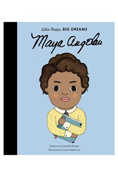 Little People, BIG DREAMS:  Maya Angelou 1