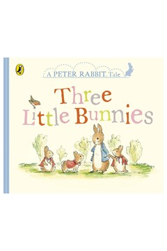 Peter Rabbit Three Little Bunnies Book 1